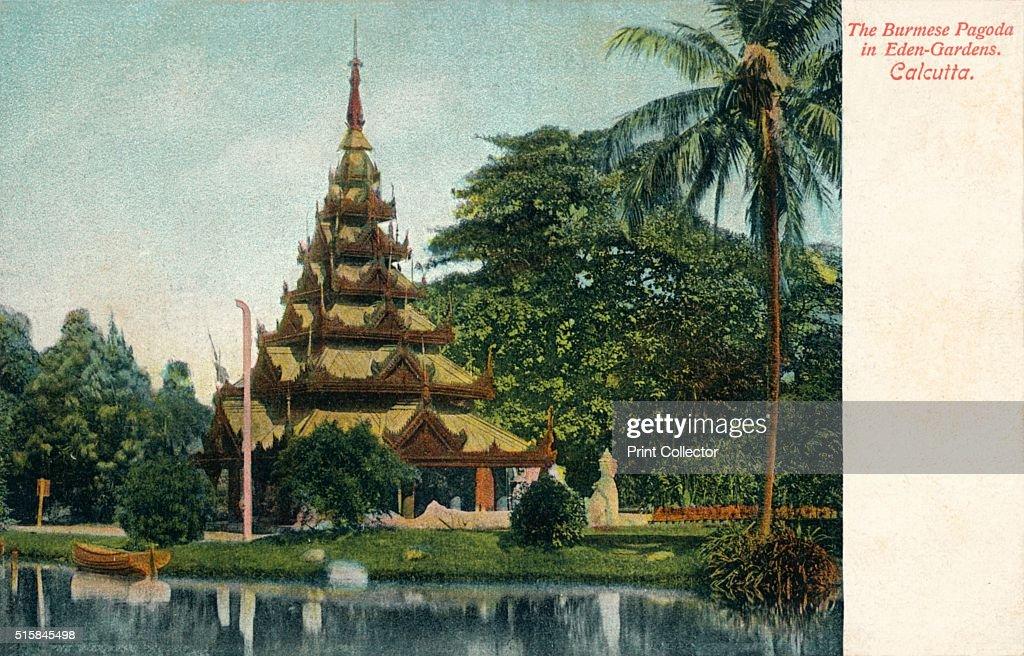 The Burmese Pagoda in Eden-Gardens. Calcutta', c1900 : News Photo