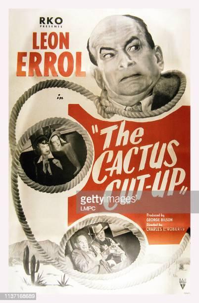 The Cactus Cut-up, poster, US poster, Leon Errol : middle insert: Dorothy Granger, Noel Neill, 1949.