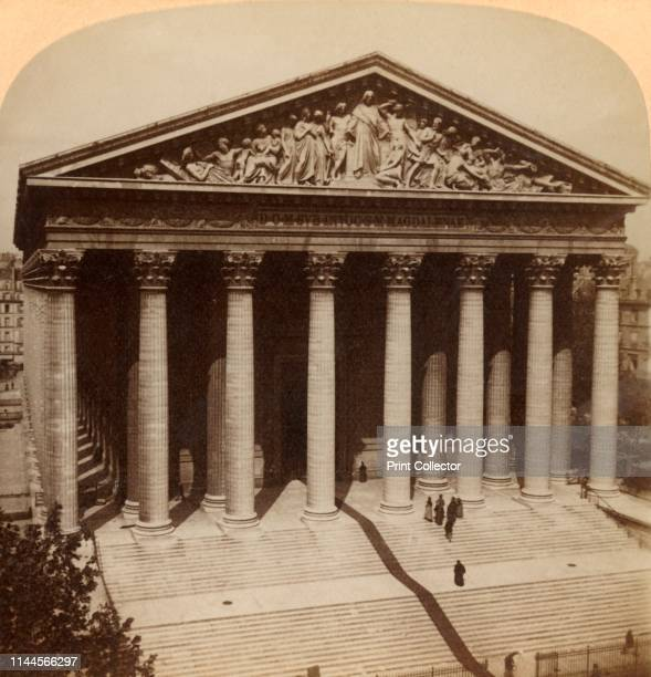 The Church of the Madeline Paris France' 1900 La Madeleine was designed as a temple to the glory of Napoleon's army Stereocard by Underwood Underwood...