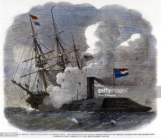 'The Civil War in America Naval Engagement in Hampton Roads the Confederate IronPlated Steamer Merrimac running into the federal sloop Cumberland'...