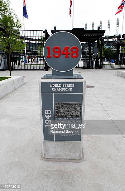 The Cleveland Indians 1948 World Series Champions marker sits in the plaza at Progressive Field, home of the Cleveland Indians baseball team on June...