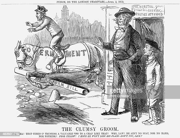 'The Clumsy Groom' 1859 The Government of the Conservative Lord Derby is brought to its knees as it tries to clear the fence of the Reform Bill In...