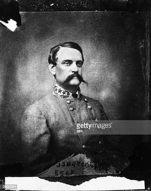 The Confederate General John Breckinridge he served as the 14th VicePresident to James Buchanan and was the losing Democratic candidate in the...