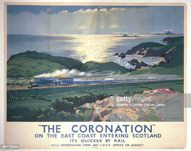 �The Coronation� on the East Coast Entering Scotland' Poster produced for the London North Eastern Railway promoting rail travel to Scotland showing...