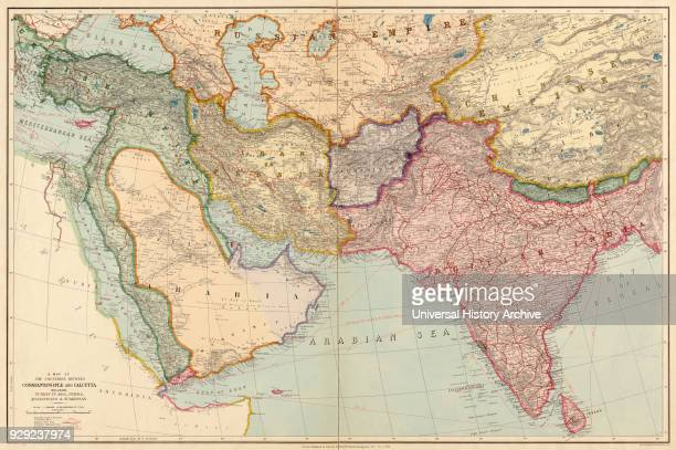 The Countries Between Constantinople and Calcutta including Turkey in Asia Persia Afghanistan and Turkestan Middle East and Indian subcontinent Pre...