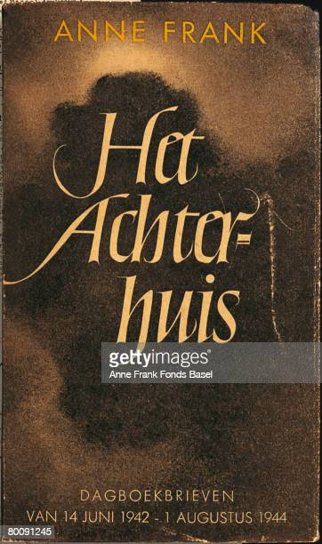 The cover of a first editon of Anne Frank's Diary published under the title 'Het Achterhuis Dagboekbrieven van 12 Juni 1942 1 Augustus 1944' by...