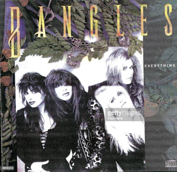 The cover of 'Everything' The Bangles biggest selling Album July 18 2000 The Bangles announced that they are to reform after splitting ten years ago...