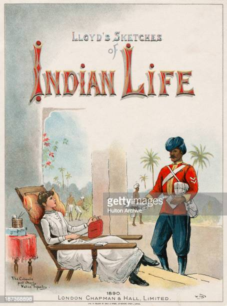 The cover of 'Lloyds Sketches Of Indian Life' by William Whitelock Lloyd The cover shows an Indian infantry corporal of a British regiment delivering...