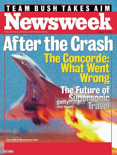 The cover of Newsweek International for the week of August 2, 2000 features an exclusive photograph of the Concorde take-off that clearly captures...