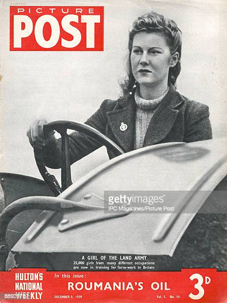 The cover of Picture Post magazine featuring a British member of the Women's Land Army working on a farm in the early months of World War II December...