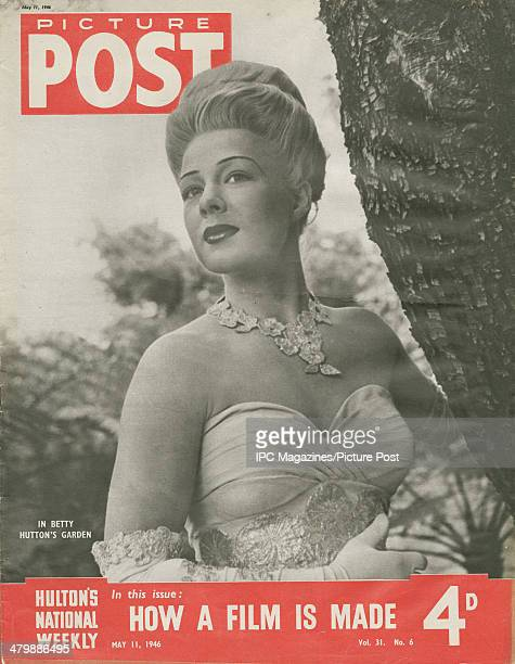 The cover of the 11th May 1946 edition of Picture Post magazine featuring a portrait of American actress Betty Hutton in an offtheshoulder dress