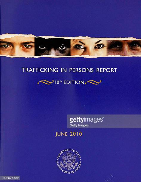 The cover of the 2010 Trafficking in Persons Report is seen June 14 2010 in Washington DC The State Department released the 10th annual report on...