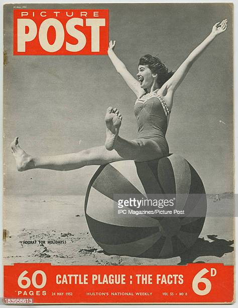 The cover of the 24th May 1952 issue of Picture Post magazine featuring a photo of a young woman sitting on a large beach ball with the caption...