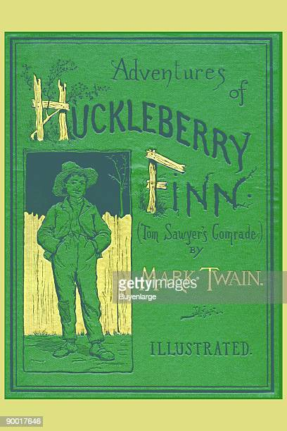 The cover of the book writen by Mark Twain aka Samuel Clemens A great tale of youth and adventure