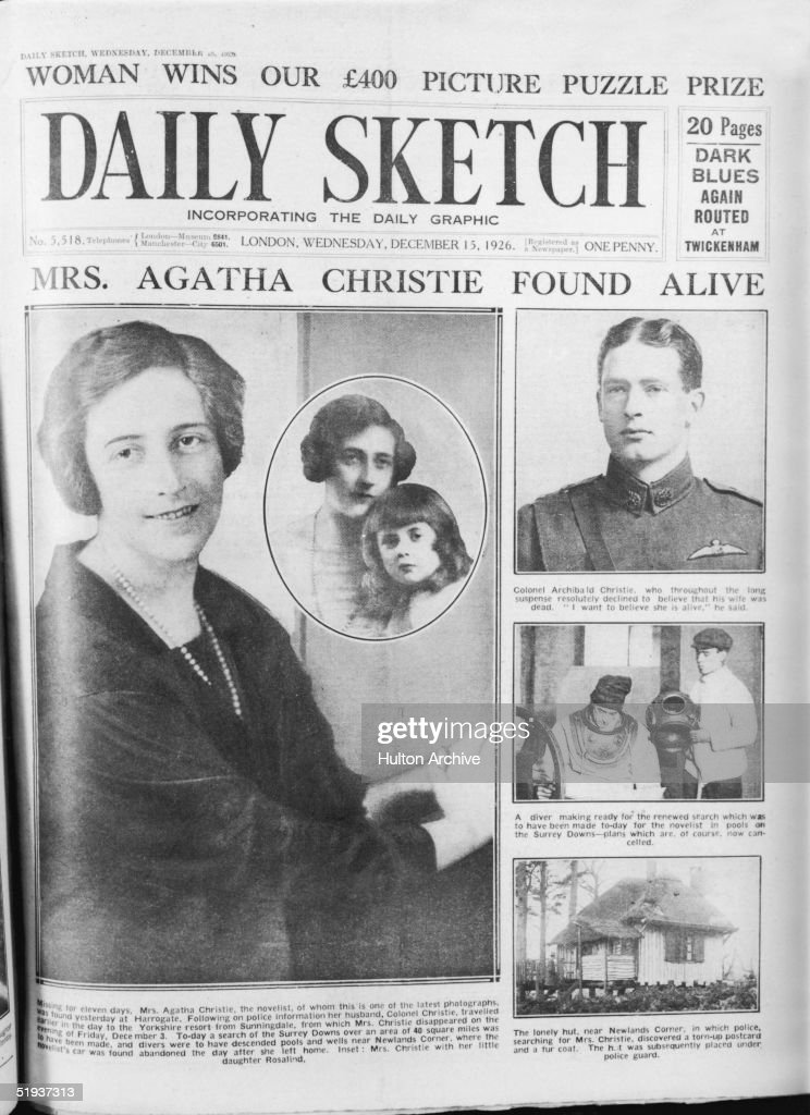 The cover of the Daily Sketch announces the safe return of British crime novelist Agatha Christie (1890 - 1976), who had been missing for eleven days, 15th December 1926. Pictured are Mrs Christie, her daughter Rosalind, and her husband, Colonel Archibald Christie.