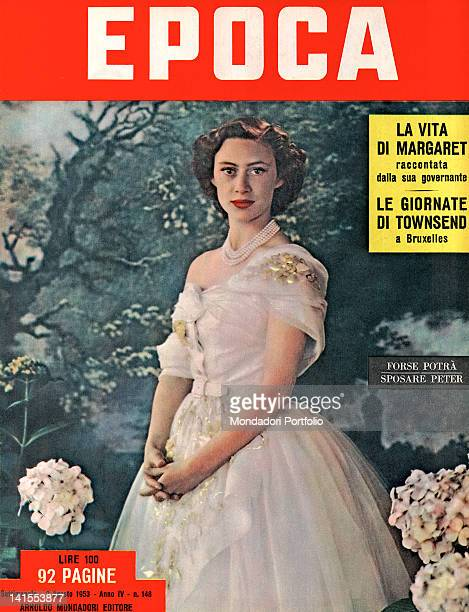 The cover of the Italian weekly magazine Epoca showing the British Princess Margaret, Countess of Snowdon. 2nd August 1953
