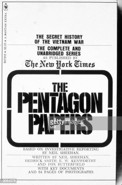The cover of the paperback edition of 'The Pentagon Papers' by Neil Sheehan; the 'papers,' published in the New York Times, revealed government...