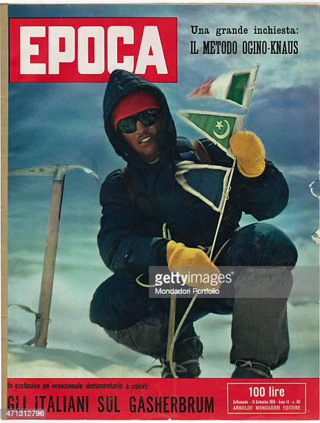 The cover of the weekly magazine Epoca showing Italian climber Walter Bonatti in 1958 immediately after reaching the summit of Gasherbrum IV during...
