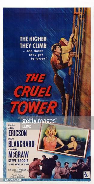The Cruel Tower poster US poster art top from left John Ericson Mari Blanchard 1956