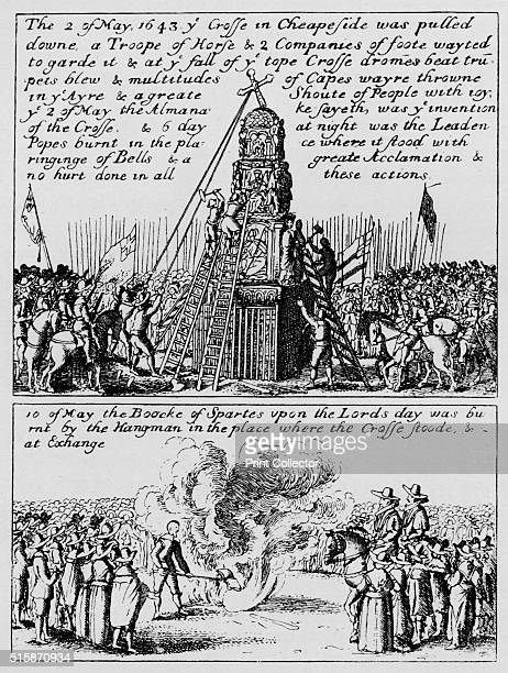 The destruction of Cheapside Cross and the burning of the Book of Sports May 1643 The Cheapside Cross in London was demolished on 2 May 1643 under an...