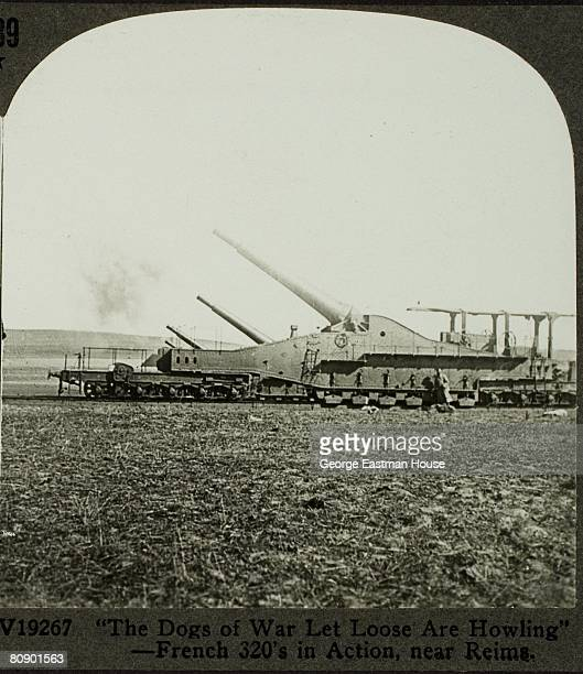 'The dogs of war let loose are howling' French 320 mm railway gun in action near Reims