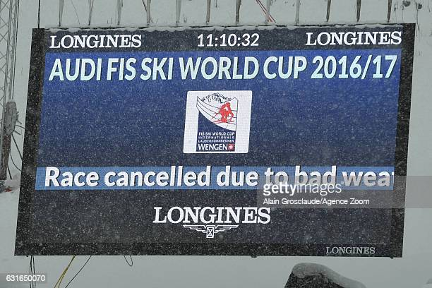The downhill is cancelled due to bad weather during the Audi FIS Alpine Ski World Cup Men's Downhill on January 14 2017 in Wengen Switzerland