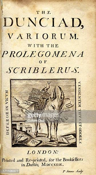 The Dunciad title page of Alexander Pope 's literary satire second version published in 1729 full title 'The Dunciad Variarum with the Prolegomena of...