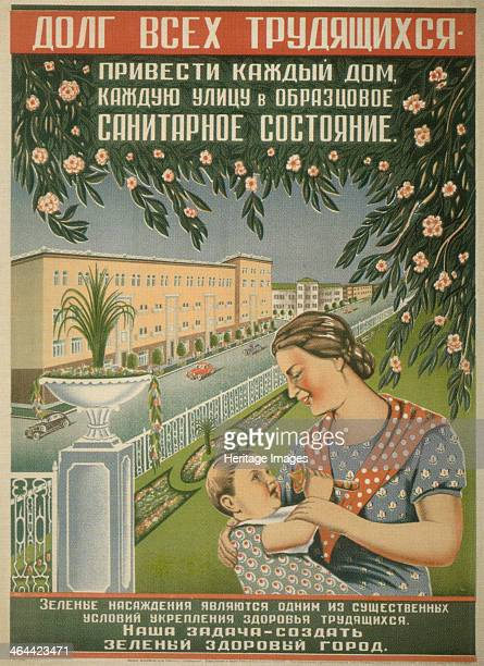 The duty of all workers to bring each house each street into an exemplary condition Found in the collection of the Russian State Library Moscow