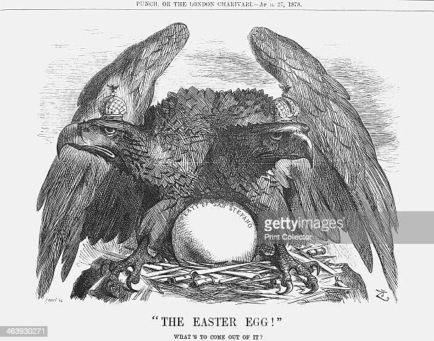 The Easter Egg 1878 The Russian Eagle crouches protectively over its egg the Treaty of San Stefano This was the treaty signed to formalise the terms...