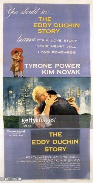 The Eddy Duchin Story poster top from left Tyrone Power Kim Novak embracing from left Kim Novak Tyrone Power 1956