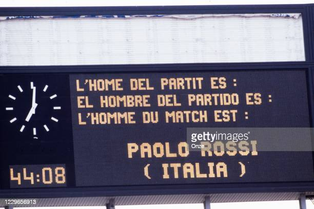 The electronic scoreboard shows Italy's two goal hero Paolo Rossi as man of the match at the end during the FIFA World Cup Semi Final 1982 match...