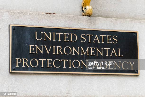 The Environmental Protection Agency sign in Washington DC