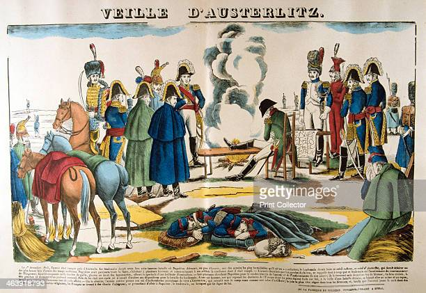 The eve of Austerlitz 1 December 1805 Napoleon rests by a fire with his troops camped near Austerlitz Regarded as Napoleon Bonaparte's greatest...