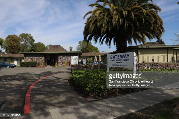 The exterior of Gateway Care and Rehabilitation located at 26660 Patrick Avenue in Hayward Calif on Wednesday April 8 2020 Nearly 50 people confirmed...