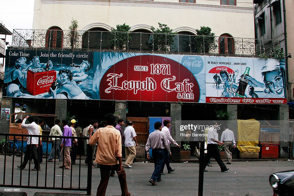 The exterior of the Leopold Cafe in the Colaba Market area on November 28, 2008 in Mumbai, India. Following terrorist attacks on three locations in the city, troops are now working to free the remaining hostages being held inside the Taj Mahal Palace Hotel.