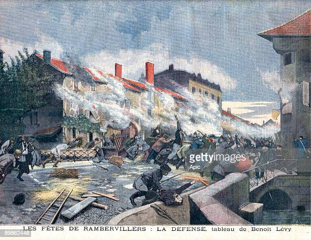 The feast of Rambervilers the defence is a picture by benoit Levy representing the defence of the town when the prussians arrived on october 9th 1870...