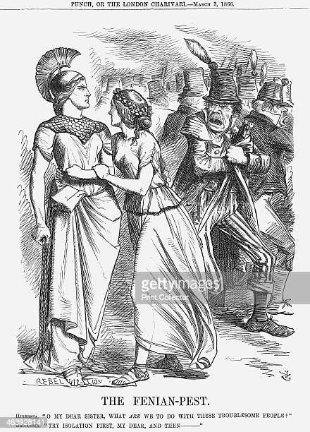 'The Fenian-Pest', 1866. Hibernia remarks O my dear Sister, What are we to do with these Troublesome People? Britannia replies Try Isolation first,...