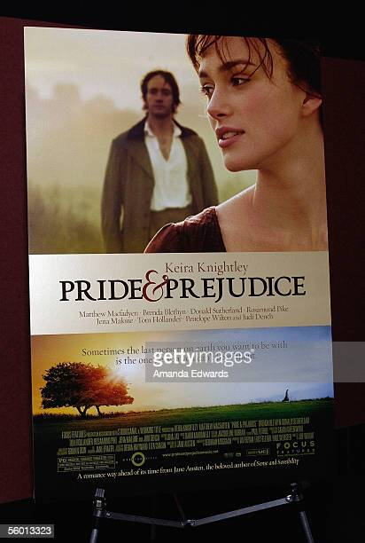 The film's poster on display at the Variety Screening Series of Pride Prejudice at the Arclight Theaters on October 25 2005 in Hollywood California