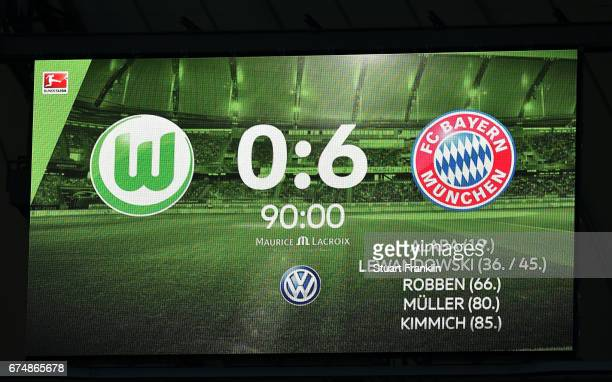 The final scoreboard shows 0 6 at the end of the Bundesliga match between VfL Wolfsburg and Bayern Muenchen at Volkswagen Arena on April 29 2017 in...