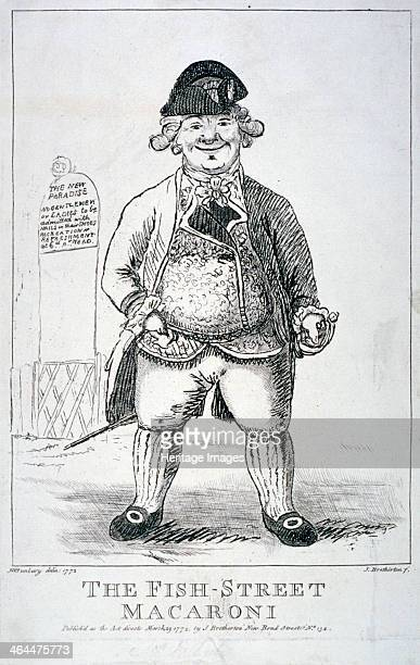 'The FishStreet macaroni' 1772 View of a man dressed in the mode of a macaroni standing near an entrance to a tea garden A macaroni was a British...