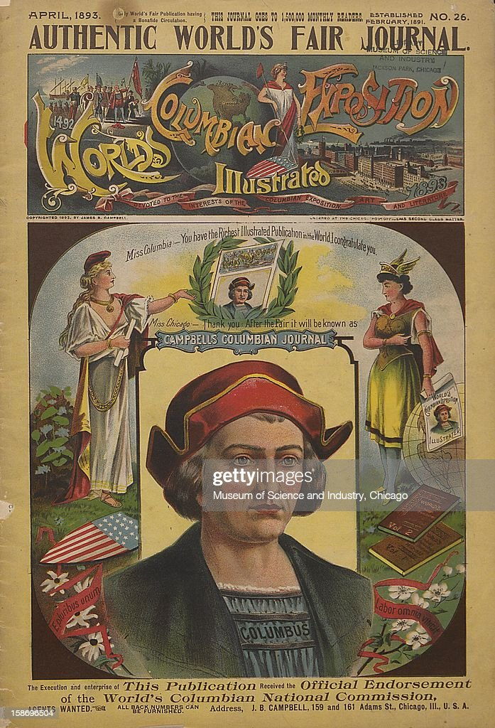 The front cover of the April, 1893, 'Authentic World's Fair Journal' (No 26), published to promote the World's Columbian Exposition in Chicago, Illinois.