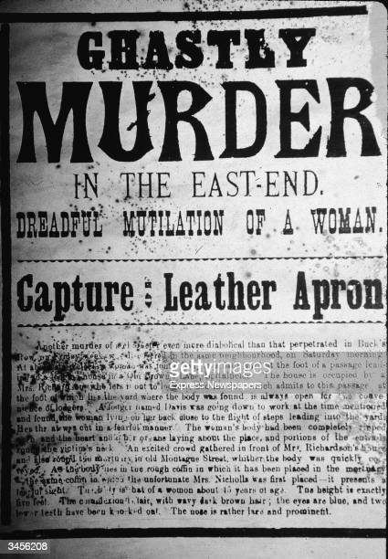 The front page of a newspaper reports on a 'Ghastly Murder in the EastEnd Dreadful Mutilation of a Woman' as part of its coverage of the murders of...