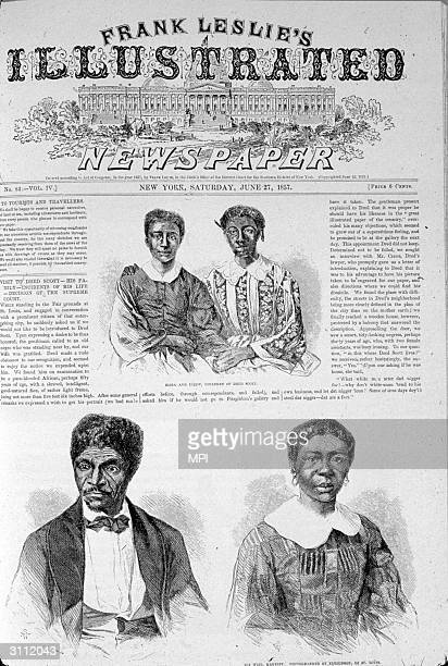 The front page of 'Frank Leslie's Illustrated Newspaper' covering the Dred Scott case where the US Supreme Court ruled that a slave entering a...