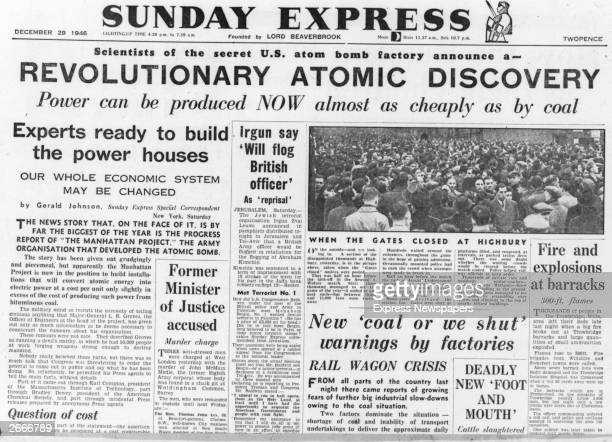 The front page of the Daily Express reporting the discovery during the Manhattan Project that atomic power could be harnessed to meet energy needs