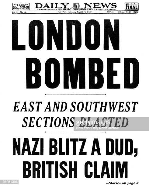 Daily News front page August 17 Headline LONDON BOMBED East and Southwest sections blasted Nazi Blitz A Dud British Claim