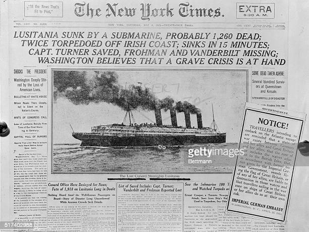 The front page of The New York Times after the sinking of the ocean liner Lusitania by a German submarine along with a notice printed within from the...