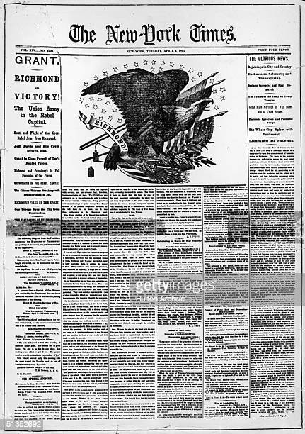 The front page of the New York Times from tuesday 4th April 1865 The day before Robert E Lee and his army had been defeated by Union troops at...