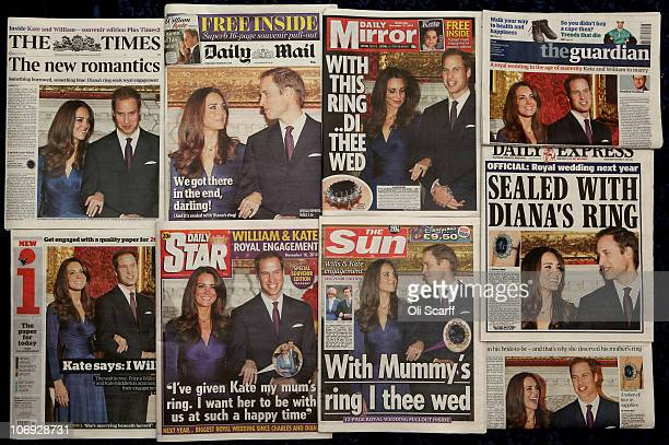 The front pages of British national newspapers feature news of the engagement of Prince William and Kate Middleton on November 17 2010 in London...