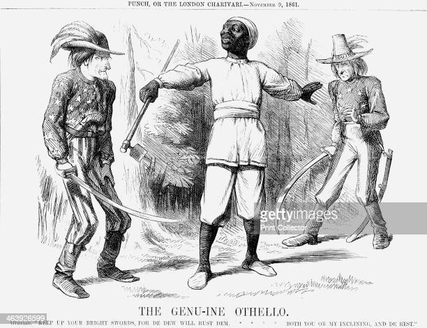 'The Genuine Othello' 1861 In this cartoon the slave is depicted as the real Othello quoting an approximation of a couplet from Shakespeare's play He...