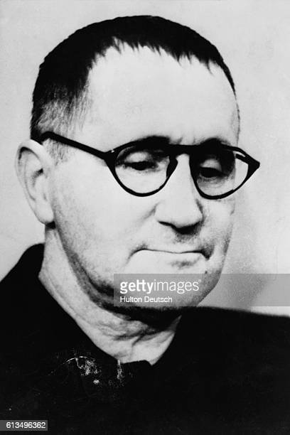 The German poet and playwright Bertold Brecht